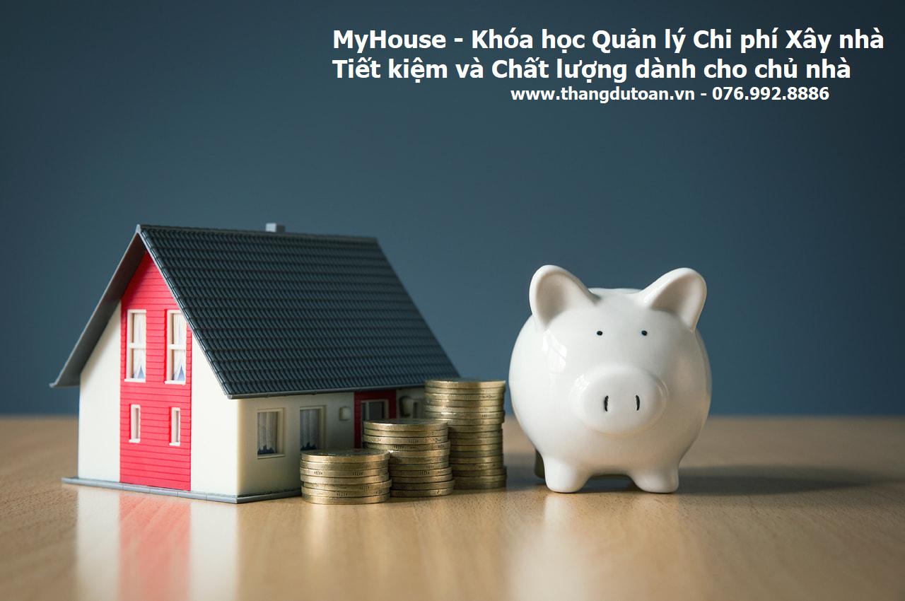 Khóa học Quản lý chi phí xây nhà tiết kiệm và chất lượng MyHouse