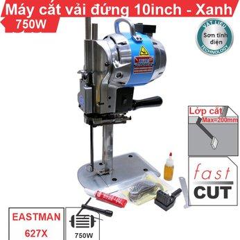 Máy cắt vải đứng 10 inch EASTMAN 627X xanh (vỏ sơn tĩnh điện)