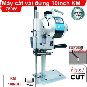Máy cắt vải đứng 10 inch KM (vỏ sơn tĩnh điện)