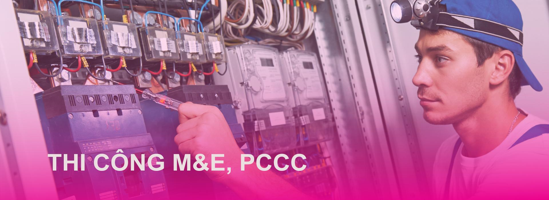 Thi công M&E, PCCC