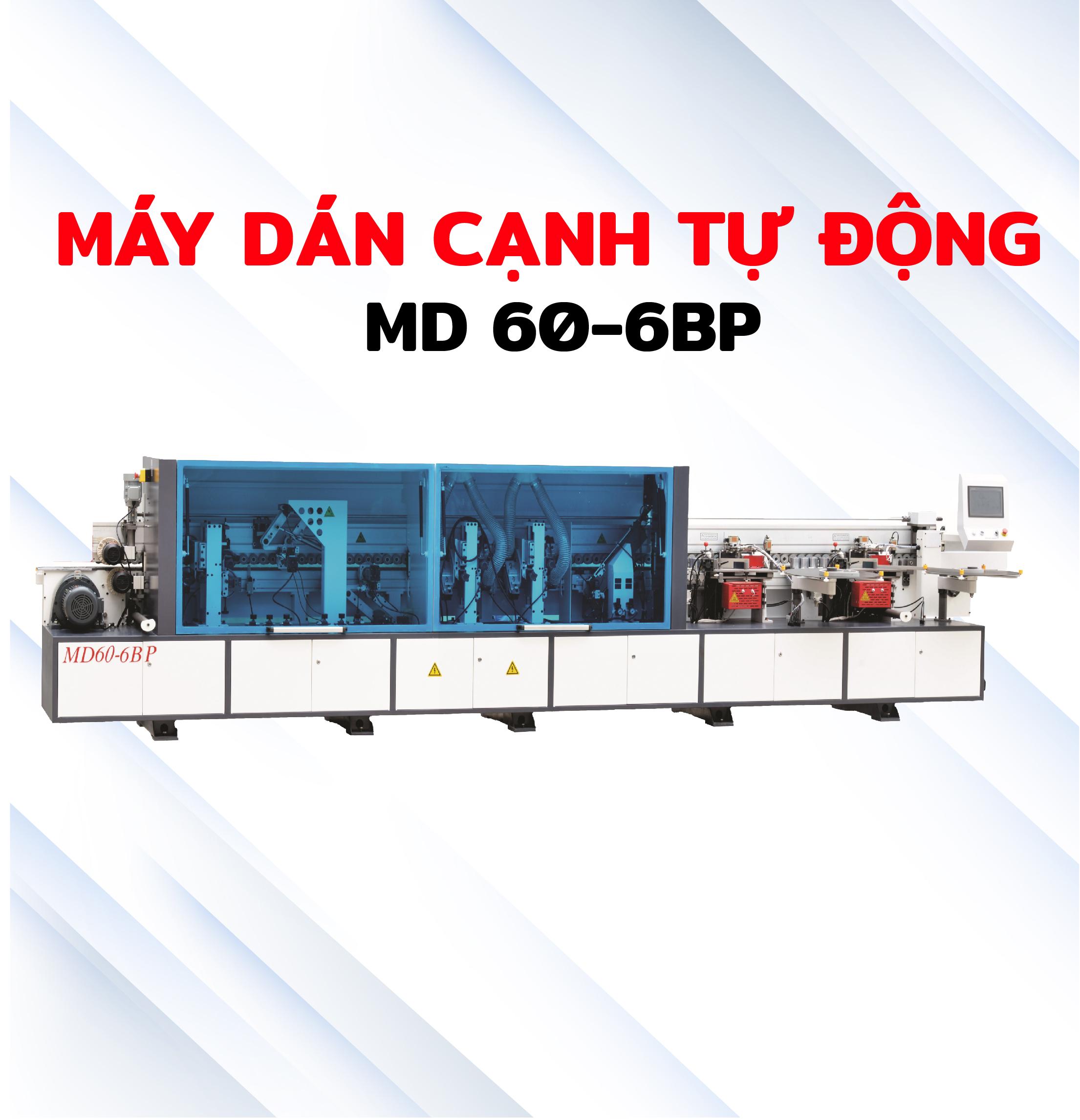 Máy dán cạnh tự động MD60-6BP
