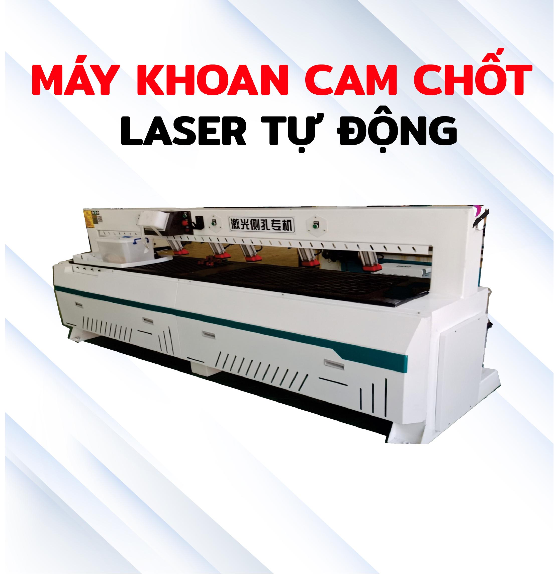 Máy khoan cam chốt laser tự động
