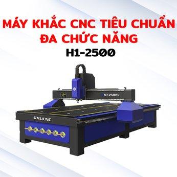 Máy khắc CNC  tiêu chuẩn đa chức năng H1-2500