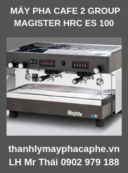 Máy Pha Cà Phê MAGISTER HRC ES 100 - Thanh lý máy pha cafe THAICAO