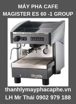 Máy Pha Cà Phê MAGISTER ES 60 - 1 Group -Thanh lý máy pha cafe THAICAO