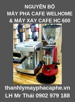 Nguyên bộ Máy Pha Cafe Welhome 210 & Máy Xay Cafe HC 600 giá rẻ dùng cho quán nhỏ.