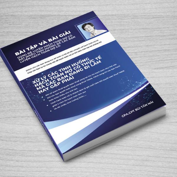 Sách Bài tập kế toán có Bài giải để luyện hạch toán nợ có Và Xử lý các tình huống thực tế xảy ra trong Cty mà không biết hạch toán nợ có ra làm sao