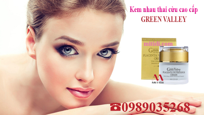 Mitidi-kem-nhau-thai-cuu-green-valley-placenta-nuutritious-cream-10.jpg (212 KB)