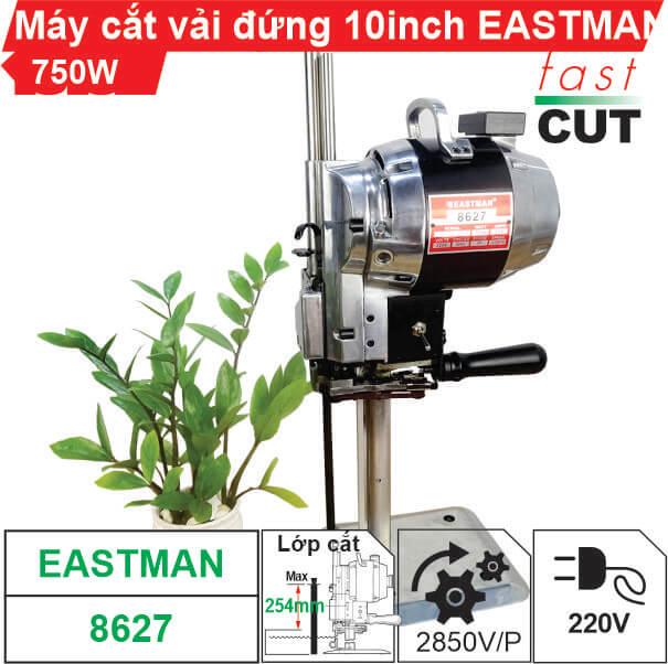 Máy cắt vải đứng 10 inch Eastman 750W chất lượng cao, giá rẻ