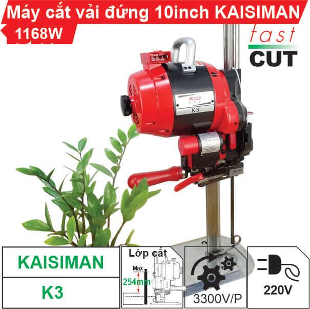 Máy cắt vải đứng Kaisiman 10 inch K3 chất lượng cao cấp, siêu bền