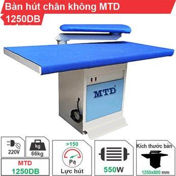 Bàn hút chân không MTD-1250DB (có tay gối)