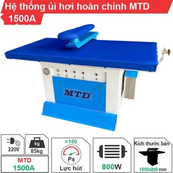Hệ thống ủi hơi hoàn chỉnh mẹ bồng con MTD-1500A