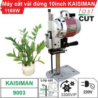 Máy cắt vải đứng 10 inch Kaisiman 1168W KSM-9003