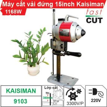 Máy cắt vải đứng 15 inch Kaisiman 1168W KSM-9103