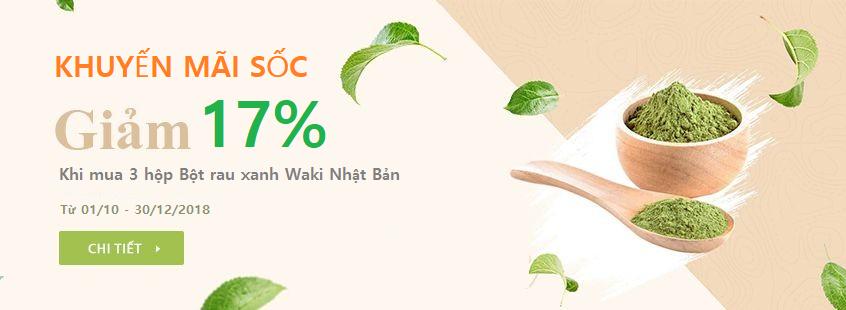 Khuyến mãi Bột rau xanh Waki Nhật Bản