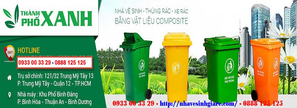Nhà vệ sinh - nhà tắm - thùng rác - xe gom rác TPX