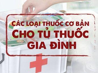 Những loại thuốc cần có trong tủ thuốc gia đình