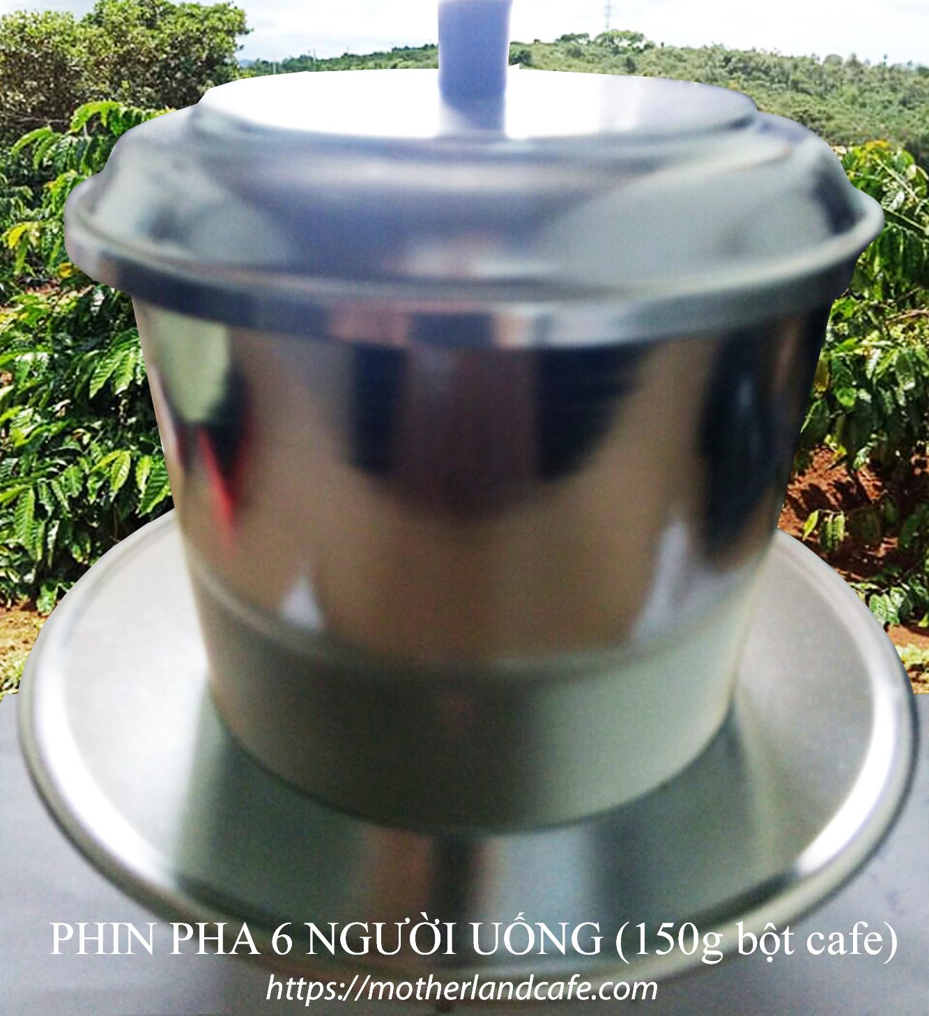 Phin nhôm lớn pha 150g bột cafe