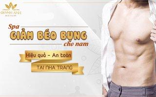 Spa giảm béo bụng cho nam giới tại Nha Trang