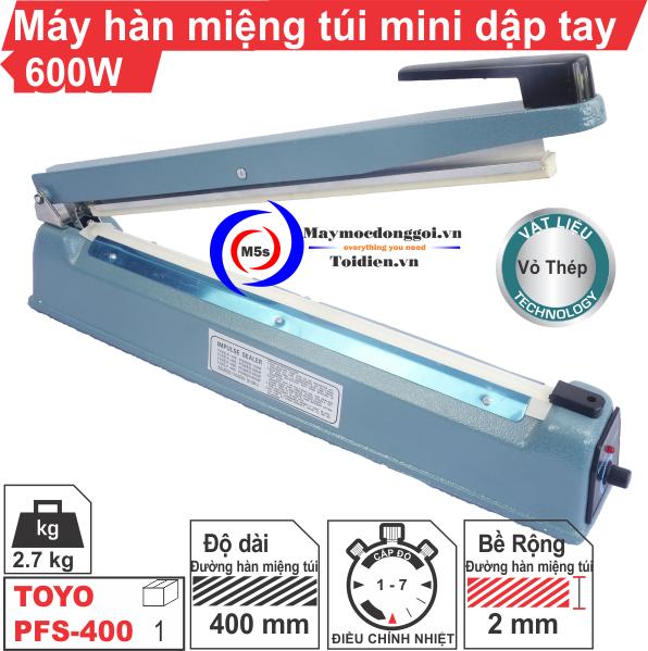 Máy hàn miệng túi mini dập tay PFS-400 [ Vỏ thép ]