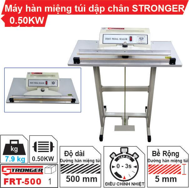 Máy hàn miệng túi dập chân FRT-500 STRONGER cao cấp, giá rẻ nhất