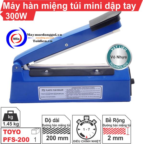 Máy hàn miệng túi mini dập tay PFS-200 [ Vỏ nhựa ]