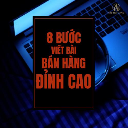 Công thức 8 bước viết bài BÁN HÀNG ĐỈNH CAO