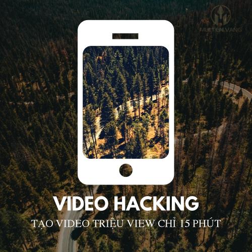 VIDEO HACKING - Làm Video TRIỆU VIEW chỉ trong 15 phút