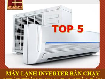 TOP 5 MÁY LẠNH INVERTER BÁN CHẠY NHẤT THÁNG 4/2021 TẠI CHÀO BÁN