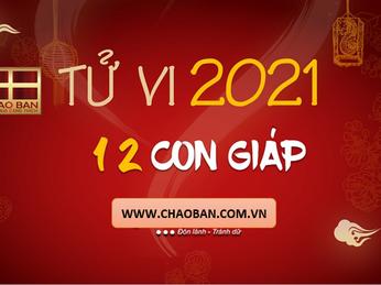 Tổng Đoán Tử vi 12 con giáp năm 2021 Tân Sửu