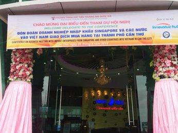 Đón đoàn doanh nghiệp nhập khẩu Singapore và các nước vào Việt Nam giao dịch mua hàng tại TP.Cần Thơ