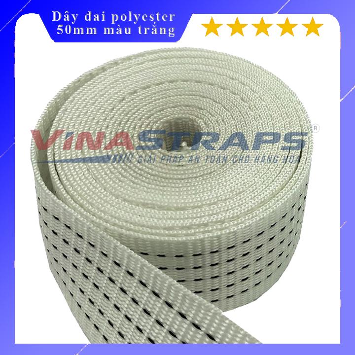 Dây đai polyester bản 50mm màu trắng 3 tấn