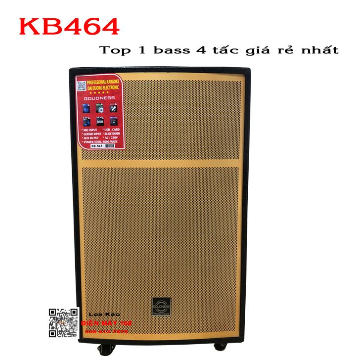 Loa kéo Goudness KB 464 Top 1 bass 4 tấc hát hay giá rẻ nhất
