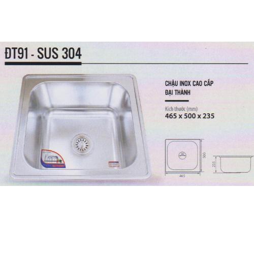Chậu rửa chén inox Cao cấp DT91 - Đại Thành