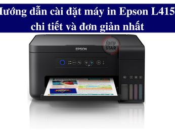 Hướng dẫn cài đặt máy in Epson L4150 chi tiết và đơn giản nhất