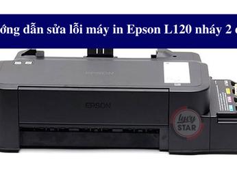 Hướng dẫn sửa lỗi máy in Epson L120 nháy 2 đèn