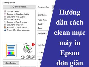 Hướng dẫn cách clean mực máy in Epson đơn giản