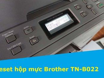 Hướng dẫn reset mực Brother B2000D-B2082DW -DCP-B7535DW trên máy :