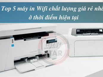 Top 5 máy in Wifi chất lượng giá rẻ nhất ở thời điểm hiện tại