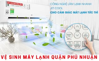 Dịch vụ vệ sinh máy lạnh quận Phú Nhuận - Nhanh, tại nhà, uy tín