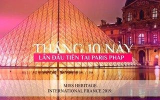 Tuyển sinh cuộc thi Hoa hậu Di sản quốc tế - Pháp 2019