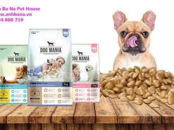Tìm hiểu thức ăn cho chó thương hiệu Dog Mania nhập khẩu Hàn Quốc