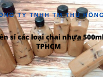 Nơi cung cấp chai nhựa 500ml tròn cao, lùn, dẹp giá rẻ tại TP.HCM