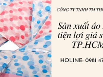 Công ty sản xuất áo mưa tiện lợi giá sỉ  tại TP.HCM
