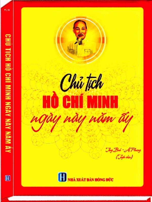 Sách Chủ tịch Hồ Chí Minh Ngày này năm ấy - Sách chính trị tài Chính