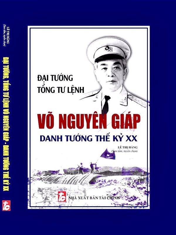 Sách cuộc đời và sự nghiệp Đại tướng Võ Nguyên Giáp