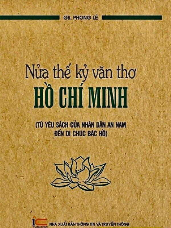 Nửa thế kỷ văn thơ Hồ Chí Minh - Một sự nghiệp thiêng liêng