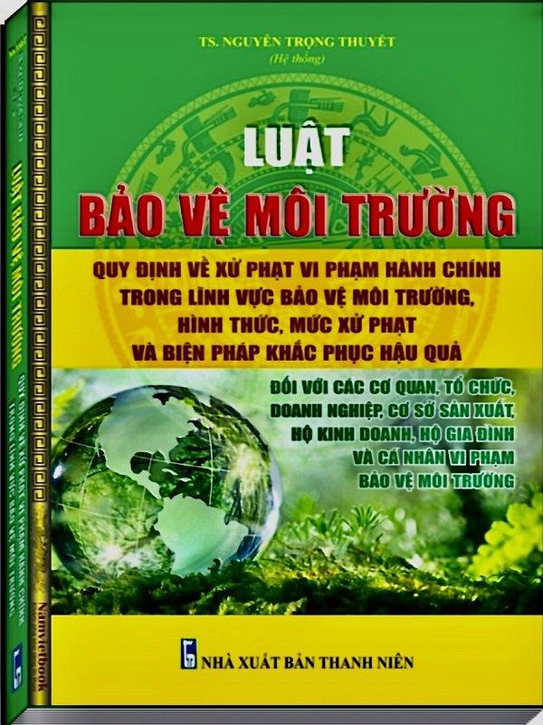 Sách về bảo vệ môi trường - Chính sách pháp luật về bảo vệ môi trường