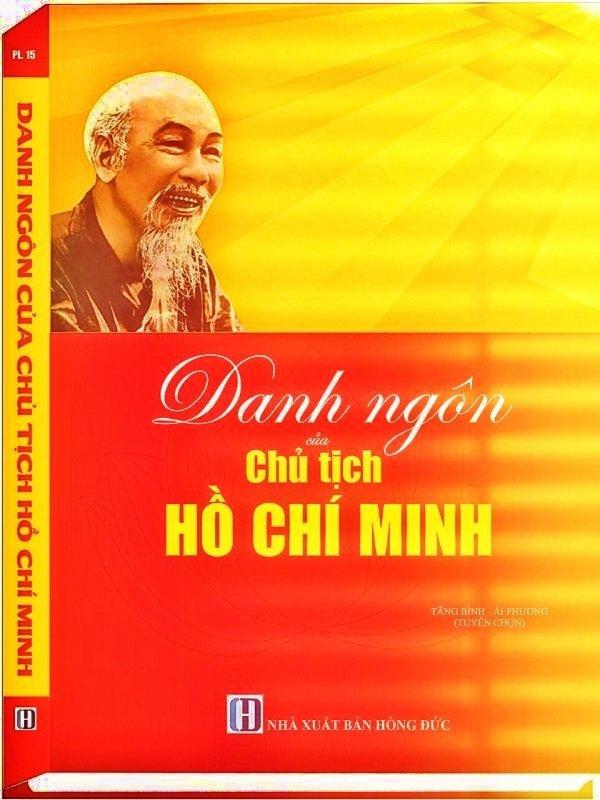 Tìm hiểu danh ngôn của chủ tịch Hồ Chí Minh
