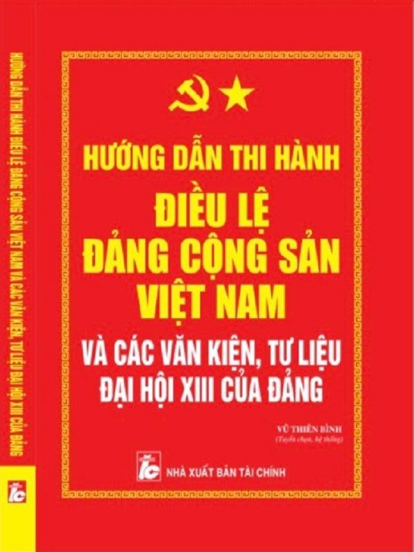 Điều lệ Đảng Cộng sản Việt Nam-Các Văn Kiện Tư Liệu Đại Hội Đảng XIII